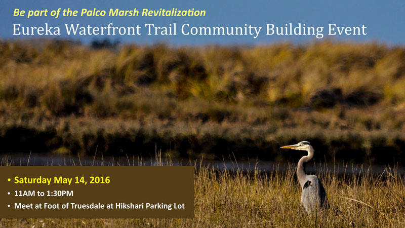 Special Community Building Event This Saturday at the Eureka WaterfrontTrail